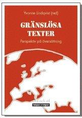 Gränslösa texter : perspektiv på översättning
