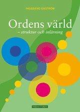 Ordens värld : svenska ord – struktur och inlärning