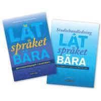L�t spr�ket b�ra: Bok+Studiehandledning: PAKET (h�ftad)