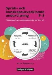 Språk- och kunskapsutvecklande undervisning: F-3