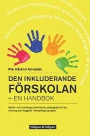 Den inkluderande förskolan – en handbok