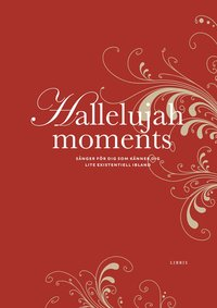 Hallelujah Moments (inbunden)