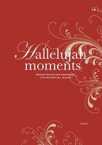 Hallelujah Moments (inbunden)