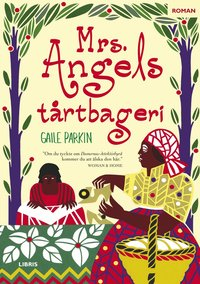 Mrs Angels t�rtbageri (inbunden)