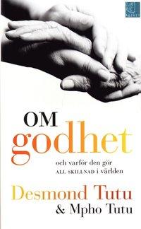 Om godhet : och varf�r den g�r all skillnad i v�rlden (pocket)