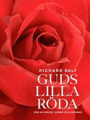 Guds lilla röda : ord av kärlek värme och omtanke