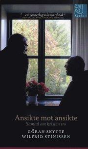 Ansikte mot ansikte : samtal om kristen tro