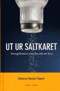 Ut ur saltkaret : evangelisation som ett s�tt att leva