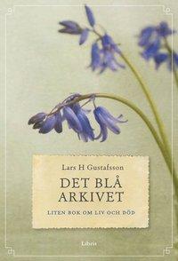Det bl� arkivet : liten bok om liv och d�d (kartonnage)