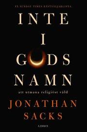 Inte i Guds namn : Att utmana religiöst våld
