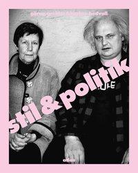 Stil & politik (inbunden)