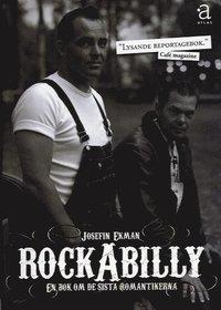 Rockabilly : en bok om de sista romantikerna (kartonnage)
