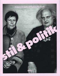 Stil och politik (inbunden)