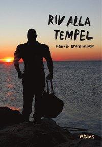 Riv alla tempel (h�ftad)