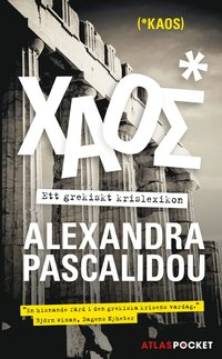 Kaos : ett grekiskt krislexikon (pocket)