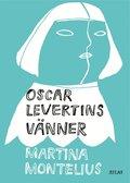 Oscar Levertins v�nner