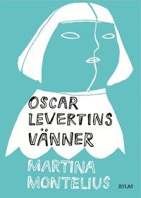 Oscar Levertins v�nner (inbunden)