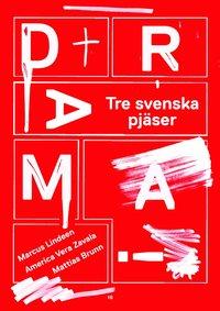 Drama! : Tre svenska pj�ser (e-bok)