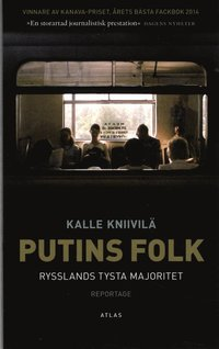 Putins folk : Rysslands tysta majoritet (pocket)
