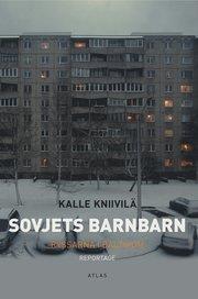 Sovjets barnbarn : ryssarna i Baltikum