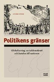 Politikens gränser- Globalisering socialdemokrati och banden till nationen