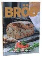 Br�d : br�dbak utan kr�ngel - Matbr�d, kaffebr�d och kakor (inbunden)