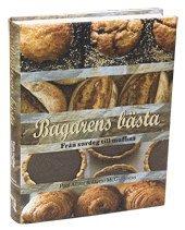 Bagarens b�sta : fr�n surdeg till muffins (inbunden)