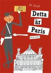 Detta är Paris (inbunden)