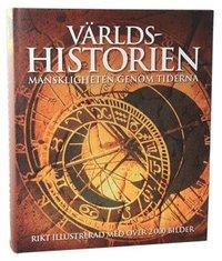 V�rldshistorien : m�nskligheten genom tiderna (inbunden)