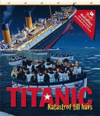 Titanic : katastrof till havs (inbunden)