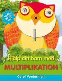 Hj�lp ditt barn med multiplikation (h�ftad)