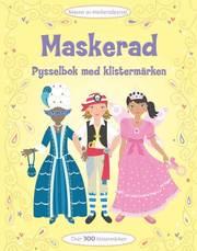 Maskerad – pysselbok med klistermärken
