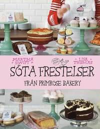 S�ta frestelser fr�n Primrose Bakery (inbunden)