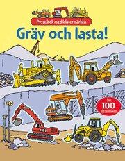 Gräv och lasta!: pysselbok med klistermärken