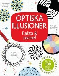 Optiska illusioner : fakta & pyssel (h�ftad)