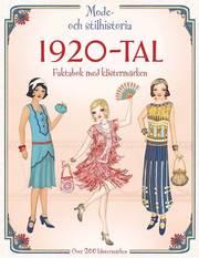1920-tal – mode- och stilhistoria : faktabok med klistermärken