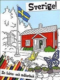 Sverige : en fakta- och m�larbok (inbunden)