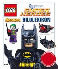LEGO Super Heroes : Batman Bildlexikon (inbunden)