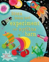 Stora boken med experiment f�r nyfikna barn (h�ftad)