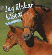 Jag älskar hästar