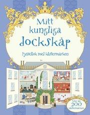 Mitt kungliga dockskåp : pysselbok med klistermärken