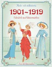 1901-1919 – mode och stilhistoria : faktabok med klistermärken