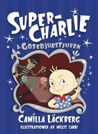 Super-Charlie & gosedjurstjuven (ljudbok)