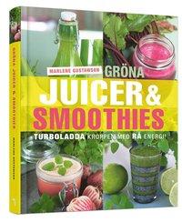 Gr�na juicer & smoothies : turboladda kroppen med r� energi! (inbunden)