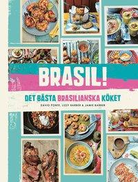 Brasil! : det b�sta brasilianska k�ket (inbunden)