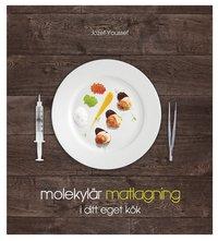 Molekyl�r matlagning i ditt eget k�k (inbunden)