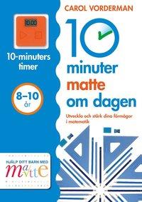 10 minuter matte om dagen 8-10 år (häftad)