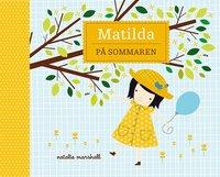 Matilda p� sommaren (inbunden)