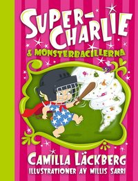 Super-Charlie och monsterbacillerna (pocket)