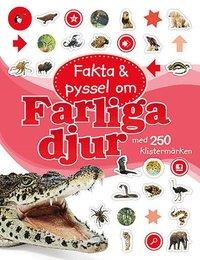 Fakta och pyssel om farliga djur (h�ftad)